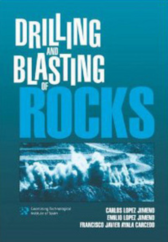 Book | Drilling and Blasting of Rocks